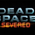 Review – Dead Space 2 Severed DLC (PS3)