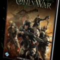 Only War, A Warhammer 40K Tabletop Game, Announced