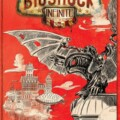 BioShock: Ultimate Rapture Edition Is On It's Way This Month