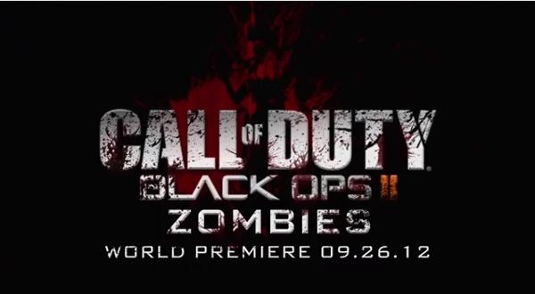 Call of Duty Black Ops II Zombies, World Premier 9/26/12